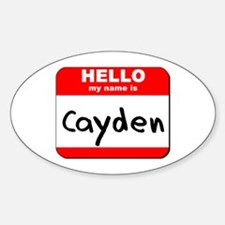 Hello my name is Cayden Oval Decal