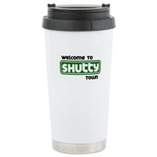 Welcome to Shutty Town Travel Mug