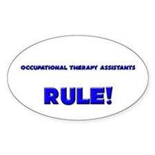 Occupational Therapy Assistants Rule! Decal