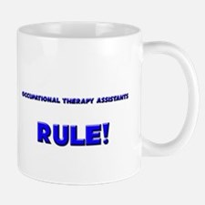 Occupational Therapy Assistants Rule! Mug