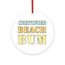Certified Beach Bum Ornament (Round)