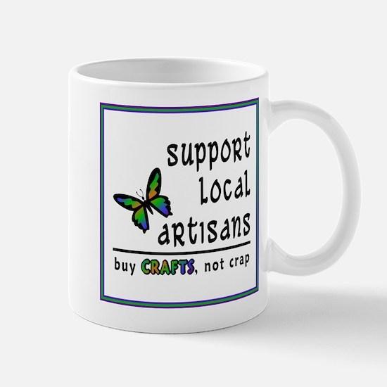 Buy Crafts, Not Crap! Mug