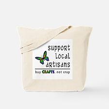 Buy Crafts, Not Crap! Tote Bag