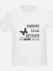 Buy Crafts, Not Crap! T-Shirt