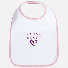 Trust Birth Bib