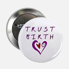 Trust Birth Button