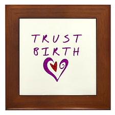 Trust Birth Framed Tile