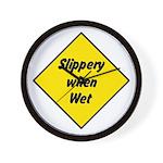 Slippery When Wet Sign 2 - Wall Clock