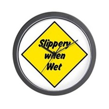 Slippery When Wet Sign 2 - Wall Clock