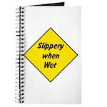 Slippery When Wet Sign 2 - Journal