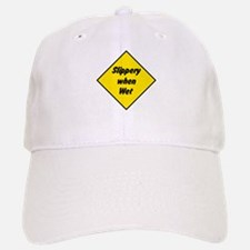 Slippery When Wet Sign 2 - Baseball Baseball Cap