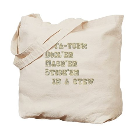 Po-ta-toes Tote Bag