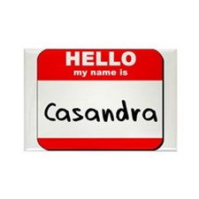Hello my name is Casandra Rectangle Magnet
