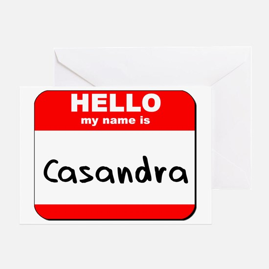 Hello my name is Casandra Greeting Card