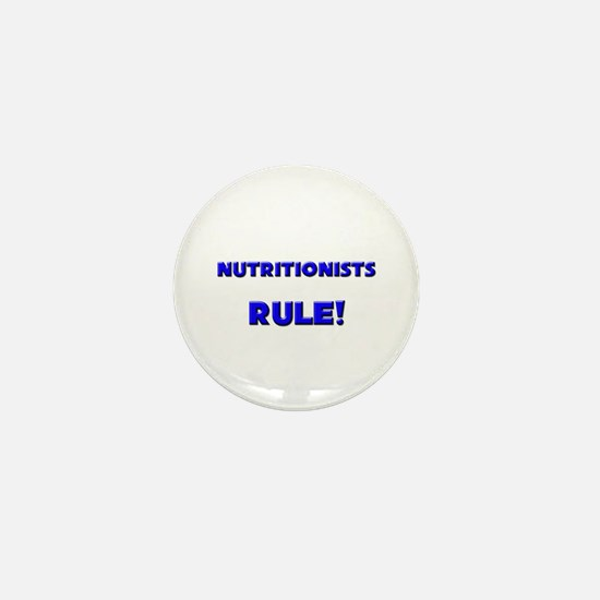 Nutritionists Rule! Mini Button