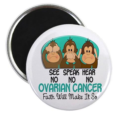 See Speak Hear No Ovarian Cancer 1 Magnet
