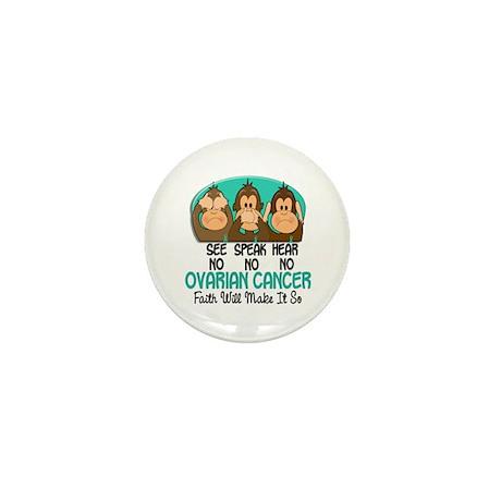 See Speak Hear No Ovarian Cancer 1 Mini Button