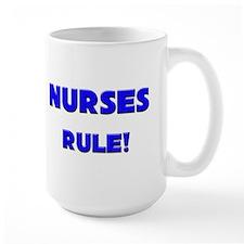 Nurses Rule! Mug