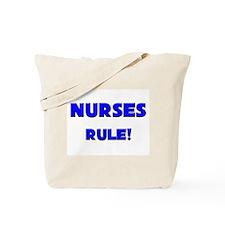 Nurses Rule! Tote Bag