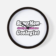 """SuperMom...Geologist"" Wall Clock"