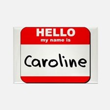 Hello my name is Caroline Rectangle Magnet