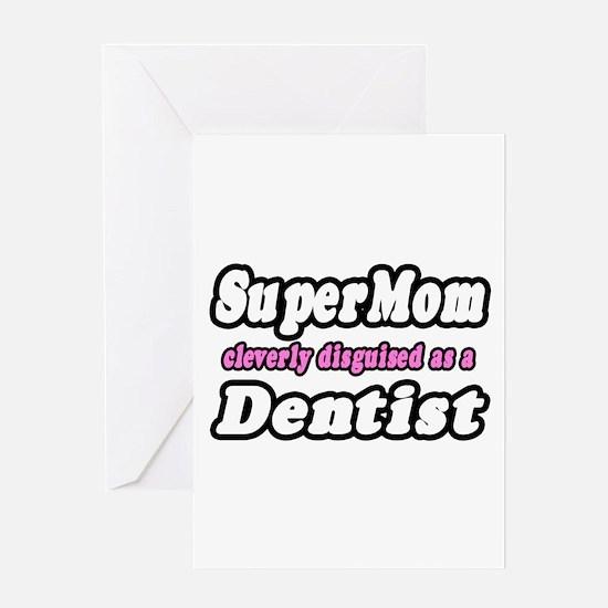 """SuperMom...Dentist"" Greeting Card"