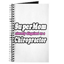 """""""SuperMom...Chiropractor"""" Journal"""
