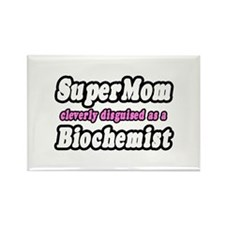 """SuperMom...Biochemist"" Rectangle Magnet"