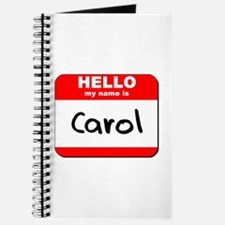 Hello my name is Carol Journal