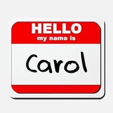 Hello my name is Carol Mousepad