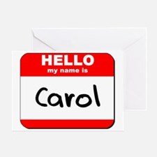 Hello my name is Carol Greeting Card