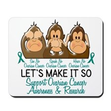 See Speak Hear No Ovarian Cancer 2 Mousepad