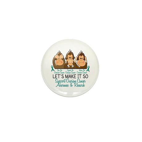 See Speak Hear No Ovarian Cancer 2 Mini Button (10