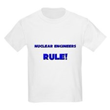 Nuclear Engineers Rule! T-Shirt