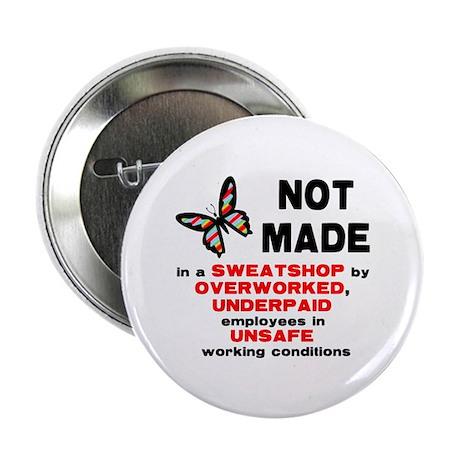 "Not Made... 2.25"" Button"