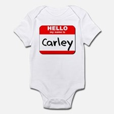Hello my name is Carley Infant Bodysuit