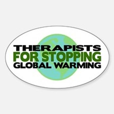 Therapists Stop Global Warming Oval Decal
