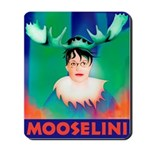 Sarah Palin is Mooselini Mousepad
