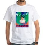 Sarah Palin is Mooselini White T-Shirt
