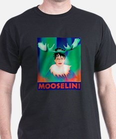 Sarah Palin is Mooselini T-Shirt