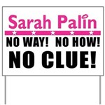 Palin: No Clue! Yard Sign