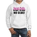 Palin: No Clue! Hooded Sweatshirt