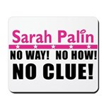 Palin: No Clue! Mousepad