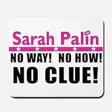 Palin: No Clue! Mousepad