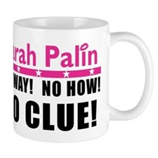 Palin: No Clue! Mug