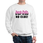 Palin: No Clue! Sweatshirt