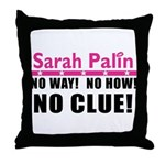 Palin: No Clue! Throw Pillow
