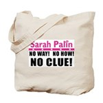 Palin: No Clue! Tote Bag