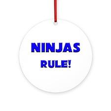 Ninjas Rule! Ornament (Round)