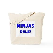 Ninjas Rule! Tote Bag